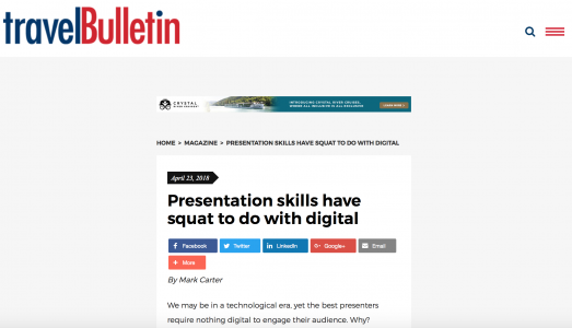 Presentation Skils Have Squat To Do With Digital. An article featured by Travel Bulletin April 2018 Edition.