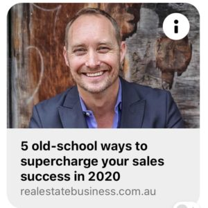Old school ways to supercharge your sales success in 2020! For REB, Real Estate Business, January 2020