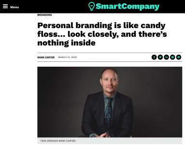 The Candy Floss Economy: Many personal brands are empty of substance, featured in SMART COMPANY