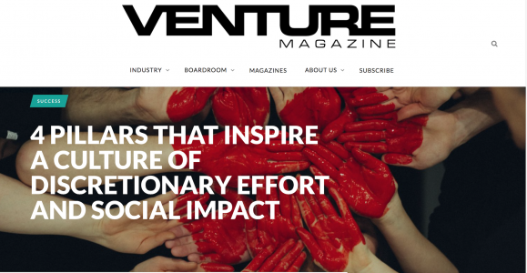 VENTURE Magazine: How to inspire a culture of discretionary effort and social impact